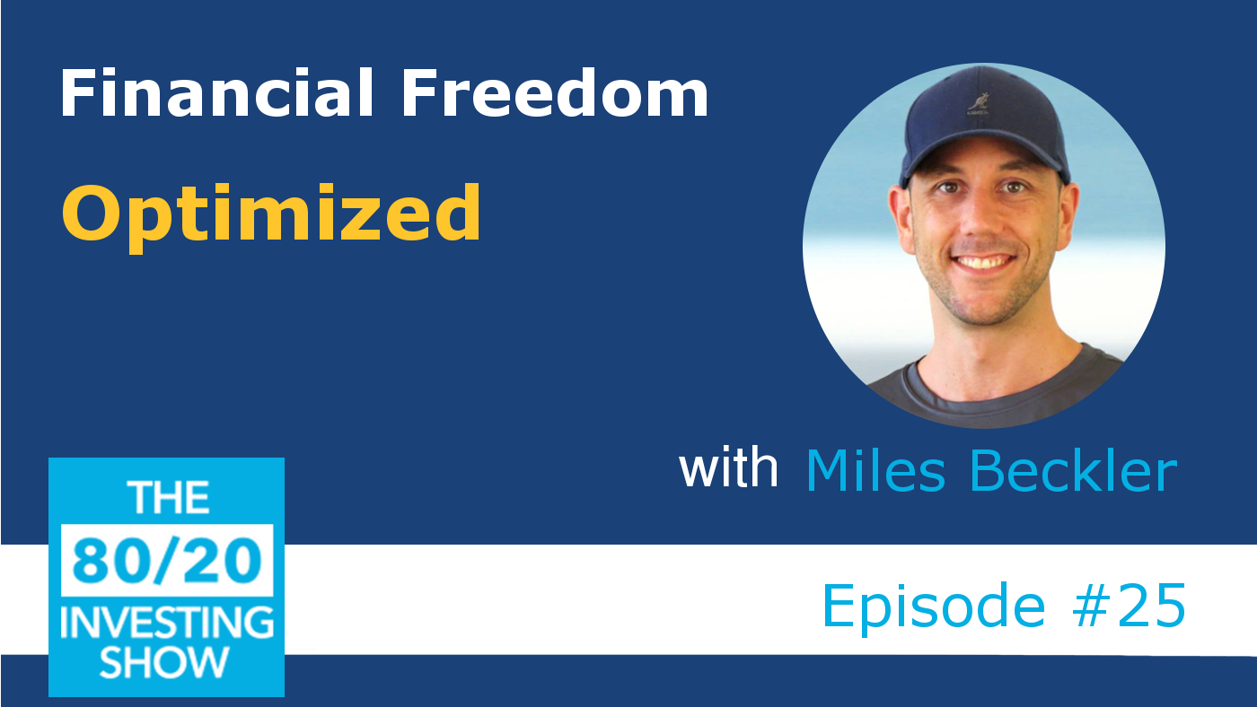 Ep25: Miles Beckler – From Rag to New Riches