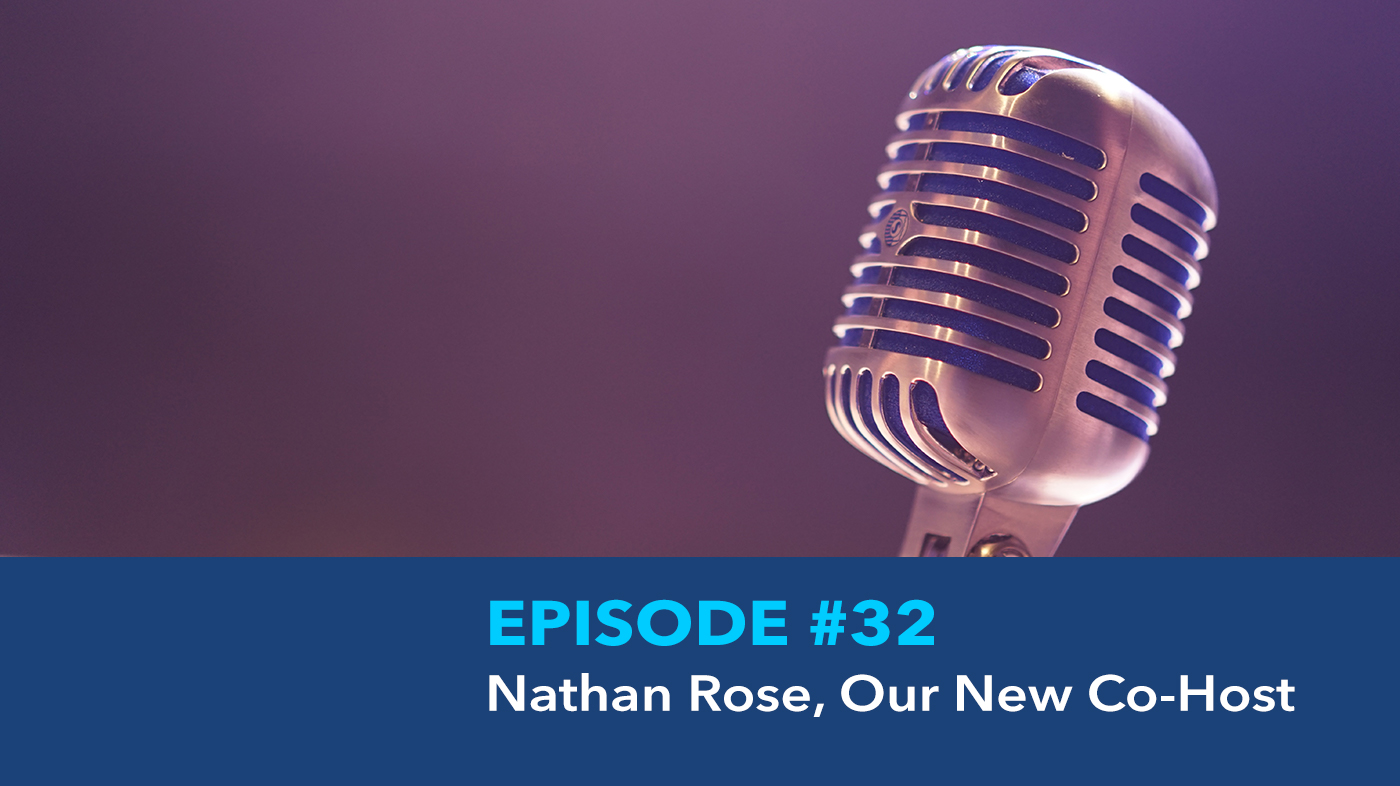 Nathan Rose Podcast Host